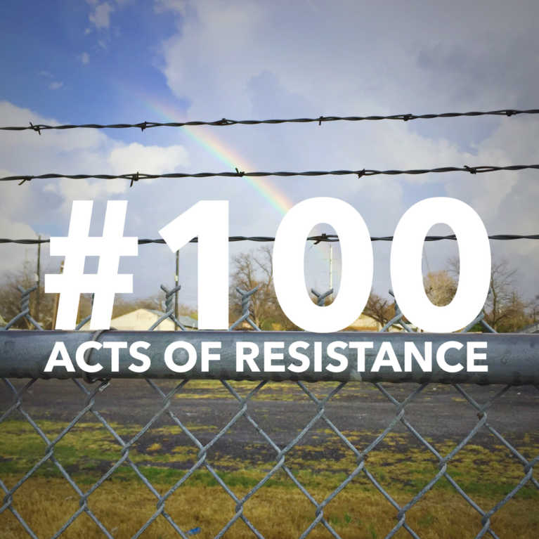 100 Acts of Resistance